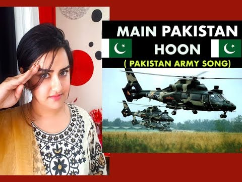 Main Pakistan Hoon | Pakistan Army Song | Indian Girl Reaction |