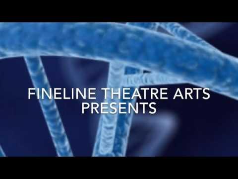 Fineline Theatre Arts's D.N.A. Trailer