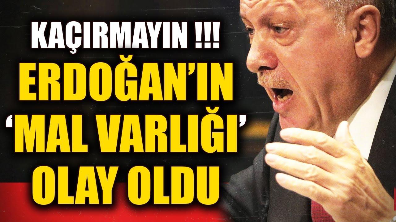 Erdoğan'ı Kızdıracak Mal Varlığı Açıklaması! Erdoğan'ın Çok Konuşulan Mal Varlığı Gündeme Geldi