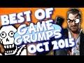 BEST OF Game Grumps - Oct. 2015