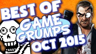 BEST OF Game Grumps - Oct. 2015