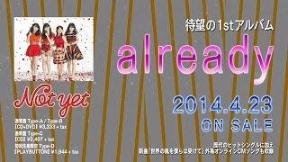 http://columbia.jp/notyet/ AKB48グループからの超最強ユニットNot yet...