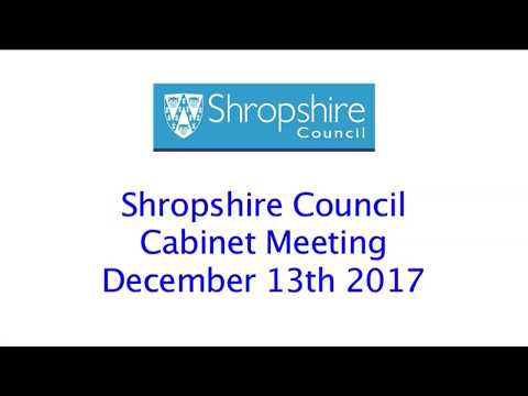Shropshire Council Cabinet December 13th 2017