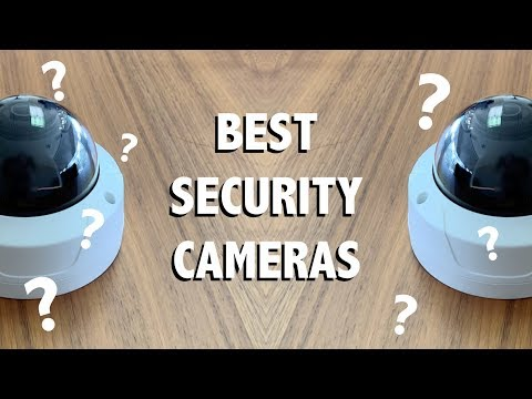 Which Are The Best Types Of Security Cameras In 2019?