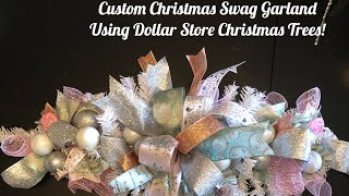 Dollar Tree Christmas DIY Swag Garlands