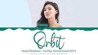 Download Hwasa (Mamamoo) - 'Orbit' (The King : Eternal Monarch OST 2) Lyrics Color Coded (Han/Rom/Eng)