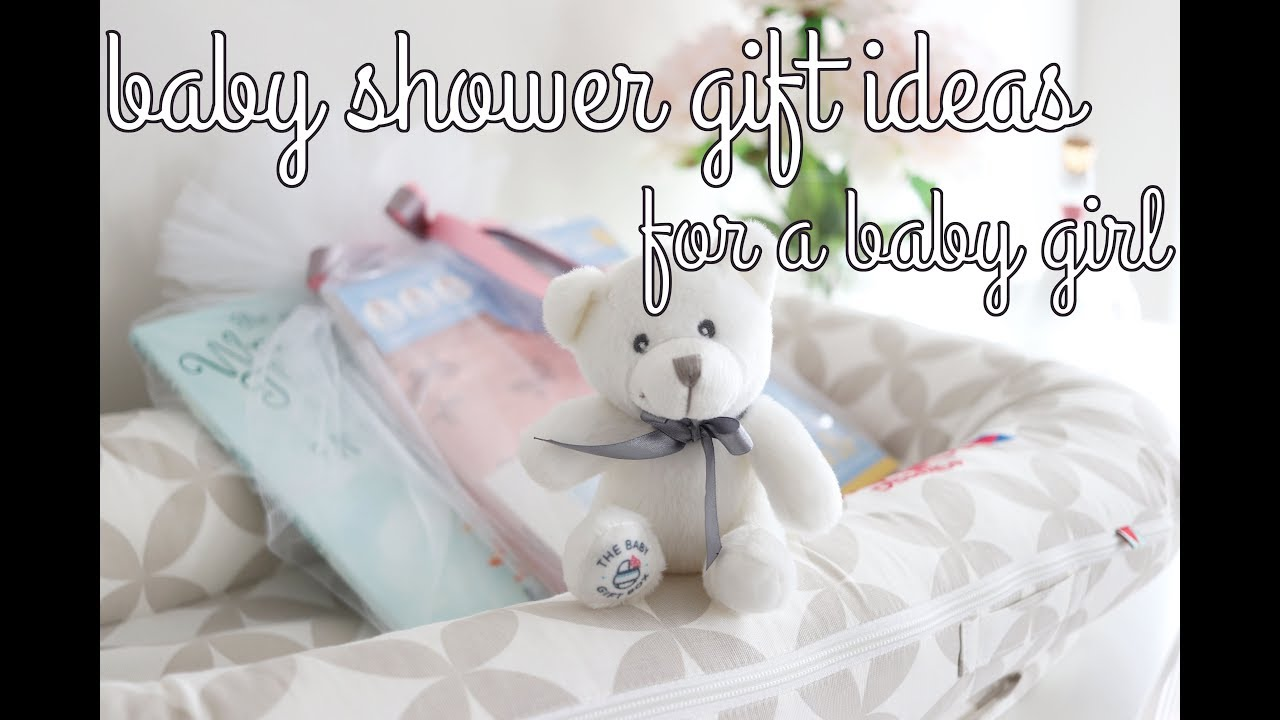 Baby Shower Gift Ideas For A Baby Girl Youtube