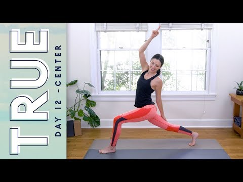 TRUE - Day 12 - CENTER   |   Yoga With Adriene
