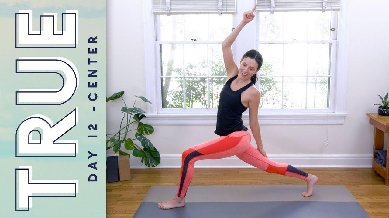 True Day 12 Center Yoga With Adriene Youtube