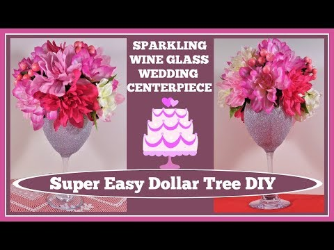 🍷Sparkling Wine Glass Wedding🍷 Centerpiece DIY💍