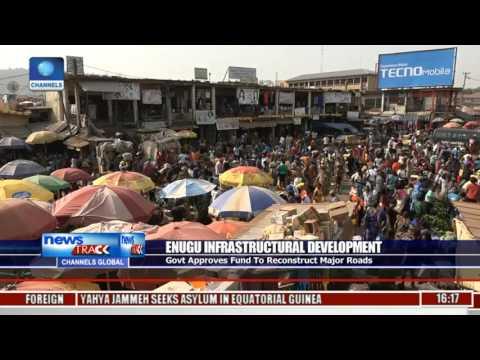 Enugu Infrastructural Development: Govt Approves Fund To Reconstruct Major Roads