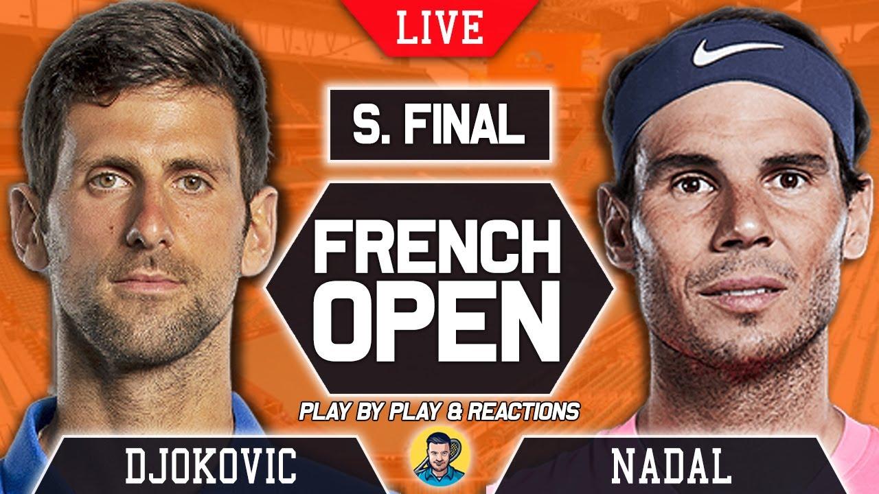 French Open 2021 Live Updates: Nadal vs Djkovic