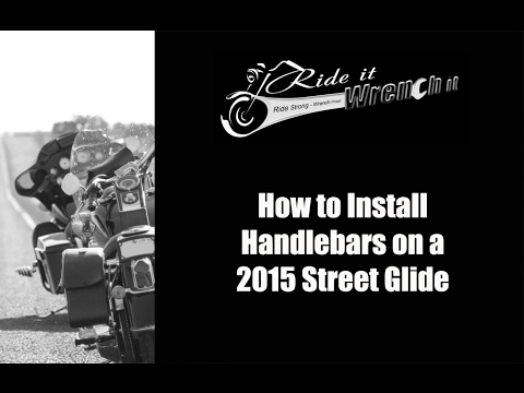How to Install Handlebars on a 2015 Harley Street Glide