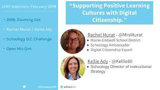 LEAP Webinars: February 2018 'Supporting Positive Learning Cultures with Digital Citizenship'