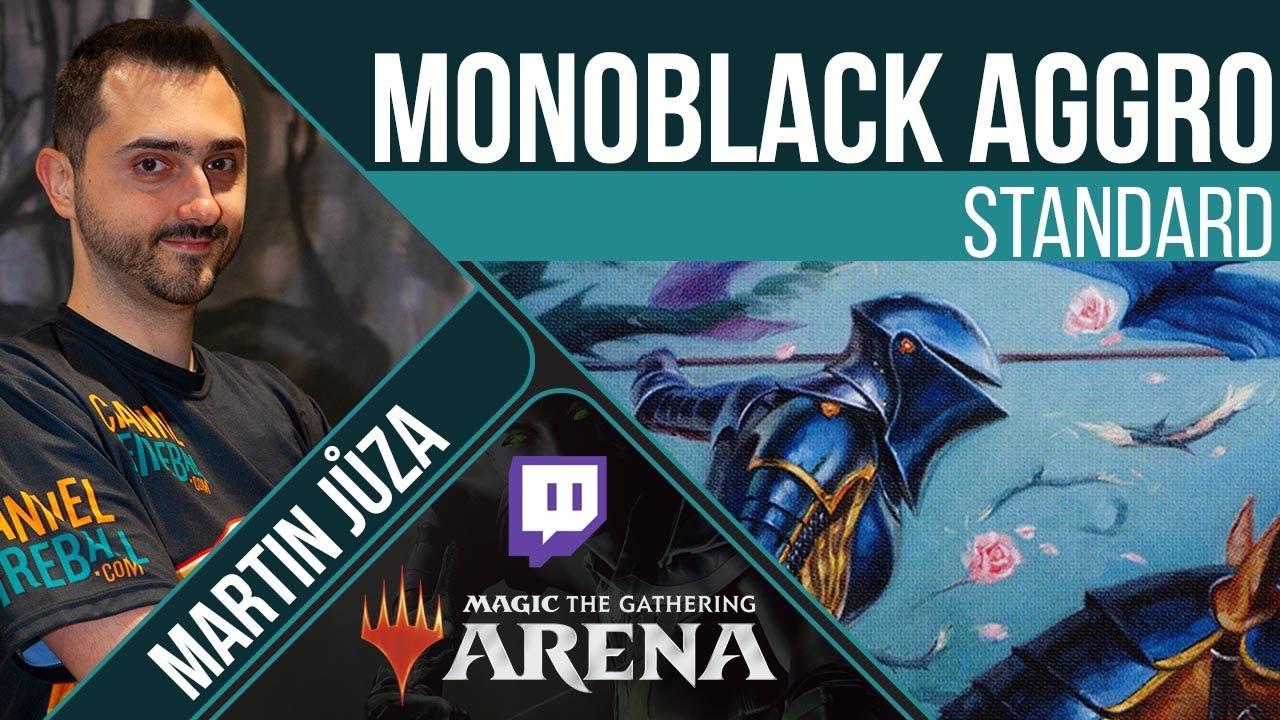 Monoblack Aggro - Standard | Martin Juza