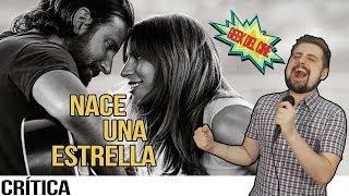 Nace Una Estrella / Crítica / Opinión / Reseña / Review