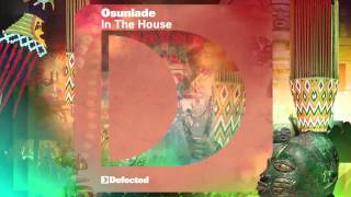 Defected presents House Masters Osunlade Mixtape