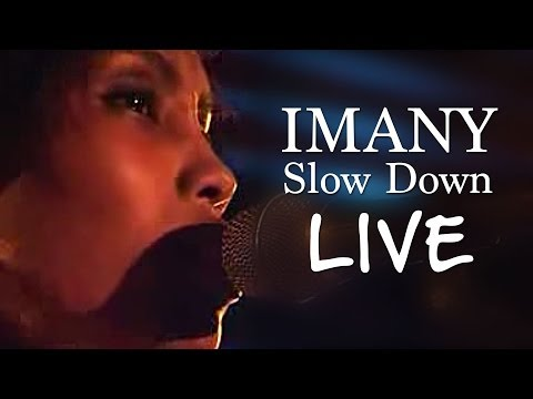 IMANY - Slow Down (Live)