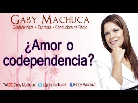¿Amor o codependencia? con Gaby Machuca