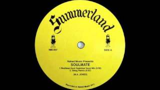 Summerland - Soulmate (Swag Remix) [Naked Music, 2000]