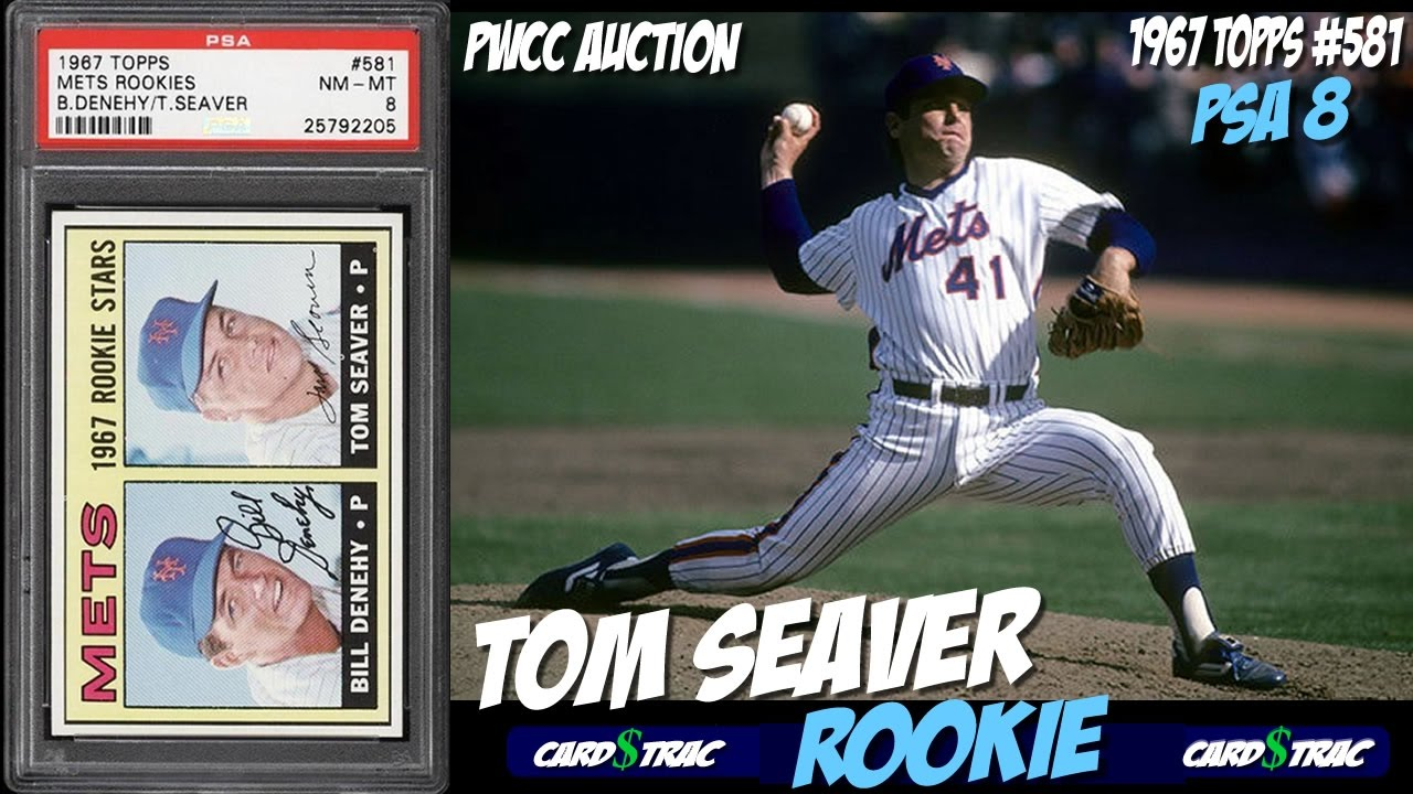 1967 Tom Seaver Topps 581 Rookie Cards For Sale Graded Psa 8