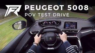 2018 Peugeot 5008 1.2 PureTech 130 - POV Test Drive (no talking, pure driving)