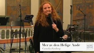 Mer av den Helige Ande - Predikan av Cornelia Forsberg