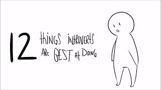 12 Things Introverts Are Best At Doing
