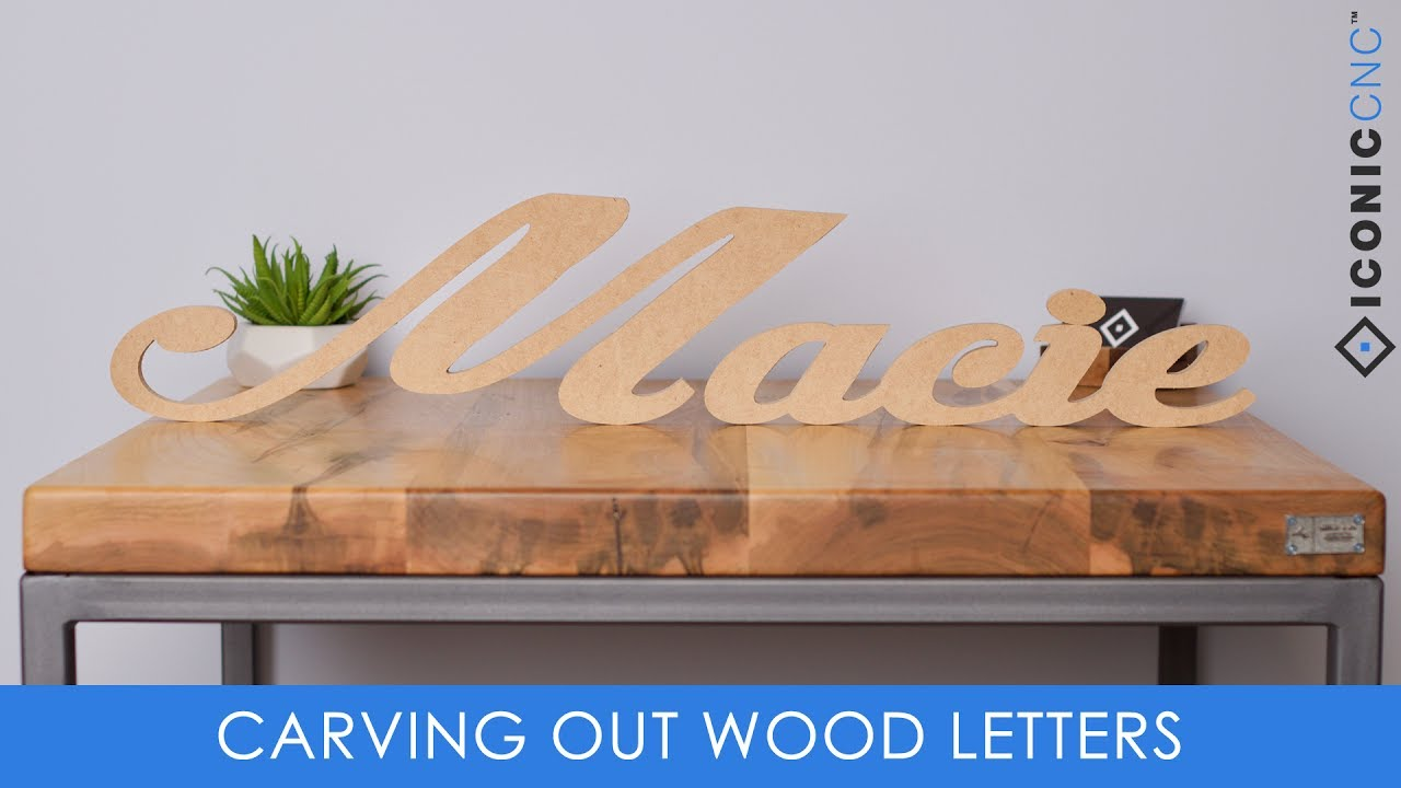 Cutting Out Letters (On A CNC Machine)   YouTube