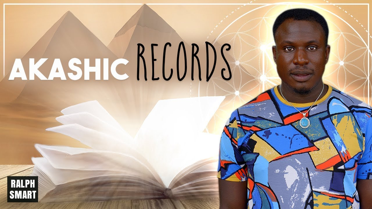 What are The Akashic Records?   How to Open the Akashic Records   Ralph Smart