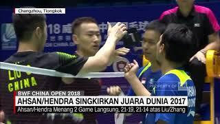 Ahsan/Hendra Singkirkan Juara Dunia 2017   China Open 2018