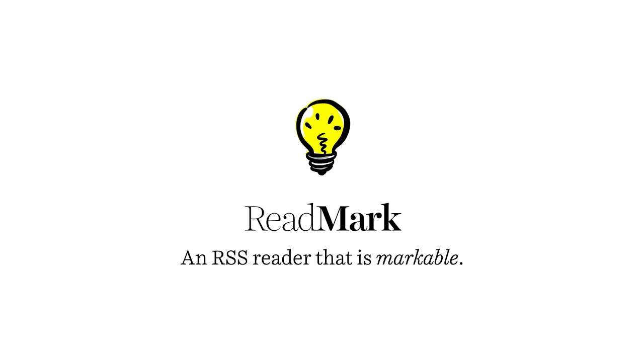 ReadMark: An RSS reader that is markable