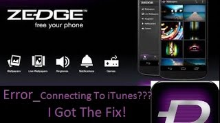 ZEDGE-ToneSync_Error connecting to iTunes. FIX!
