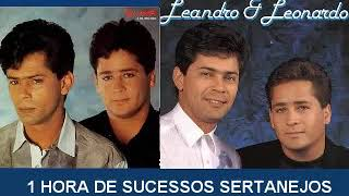 LEANDRO E LEONARDO 1 HORA DE SUCESSOS DE OURO E OUTRAS SERTANEJAS 1