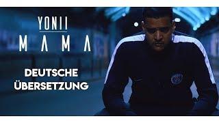 YONII - MAMA (Deutsche Übersetzung) prod. by DEROZAN