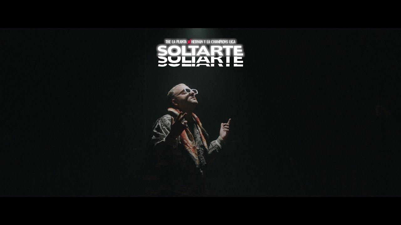 Soltarte - The La Planta, Hernan y La Champions Liga