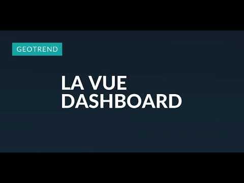 Geotrend - La vue dashboard