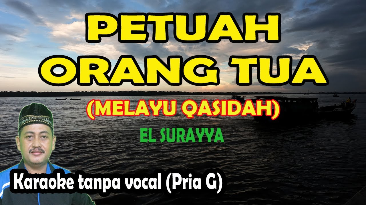 Petuah orang tua (Fatwa orang tua) karaoke qasidah melayu El Surayya