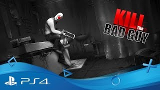 Kill the Bad Guy | Announcement Trailer | PS4