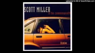 Scott Miller & The Commonwealth - Say Ho