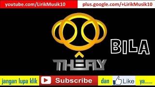 The Fly - Bila (LIRIK) | OFFICIAL LYRIC VIDEO @LIRIKMUSIK10