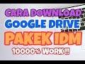 Cara Download File Di Google Drive Dengan IDM !! WORK 100% ✅