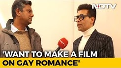 Want to Make a Film on Gay Romance: Karan Johar