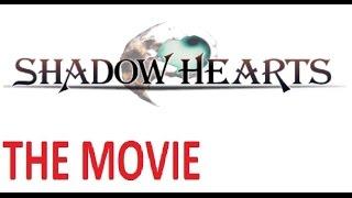 Shadow Hearts THE MOVIE