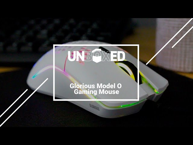 UNBOXED: Reviewing the Glorious Model O Gaming Mouse