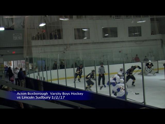 Acton Boxborough Varsity Boys Ice Hockey vs Lincoln Sudbury 1/2/17
