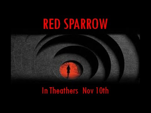 Red Sparrow -  Fanmade Reveal Trailer