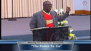"19 April 20 ""The Power To  Go"" Part 1 Pastor Boldin"