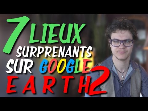 CHRIS : 7 Lieux Surprenants Sur Google Earth N°2
