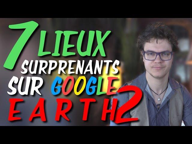 CHRIS : 7 Lieux Surprenants Sur Google Earth N°2